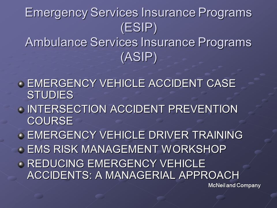 Emergency Services Insurance Programs (ESIP) Ambulance Services Insurance Programs (ASIP)