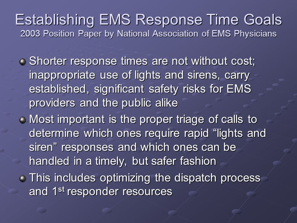 Establishing EMS Response Time Goals 2003 Position Paper by National Association of EMS Physicians
