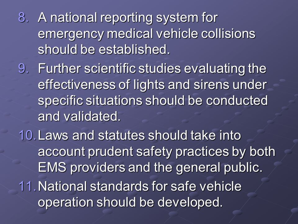 A national reporting system for emergency medical vehicle collisions should be established.