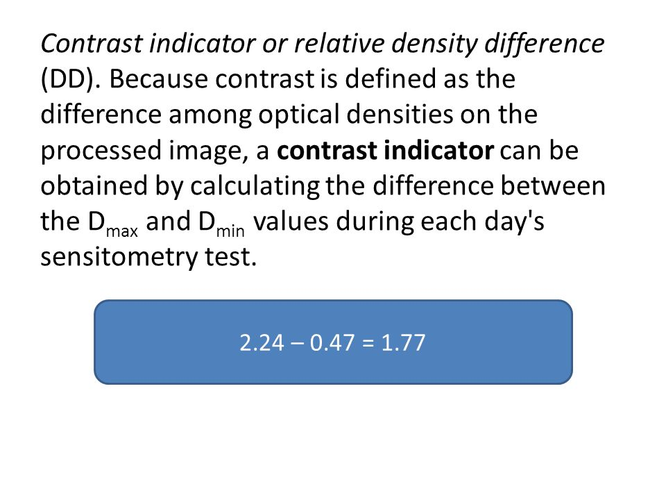 Contrast indicator or relative density difference (DD)