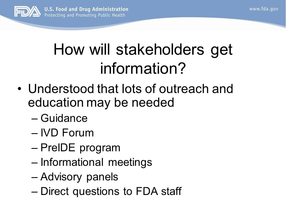 How will stakeholders get information
