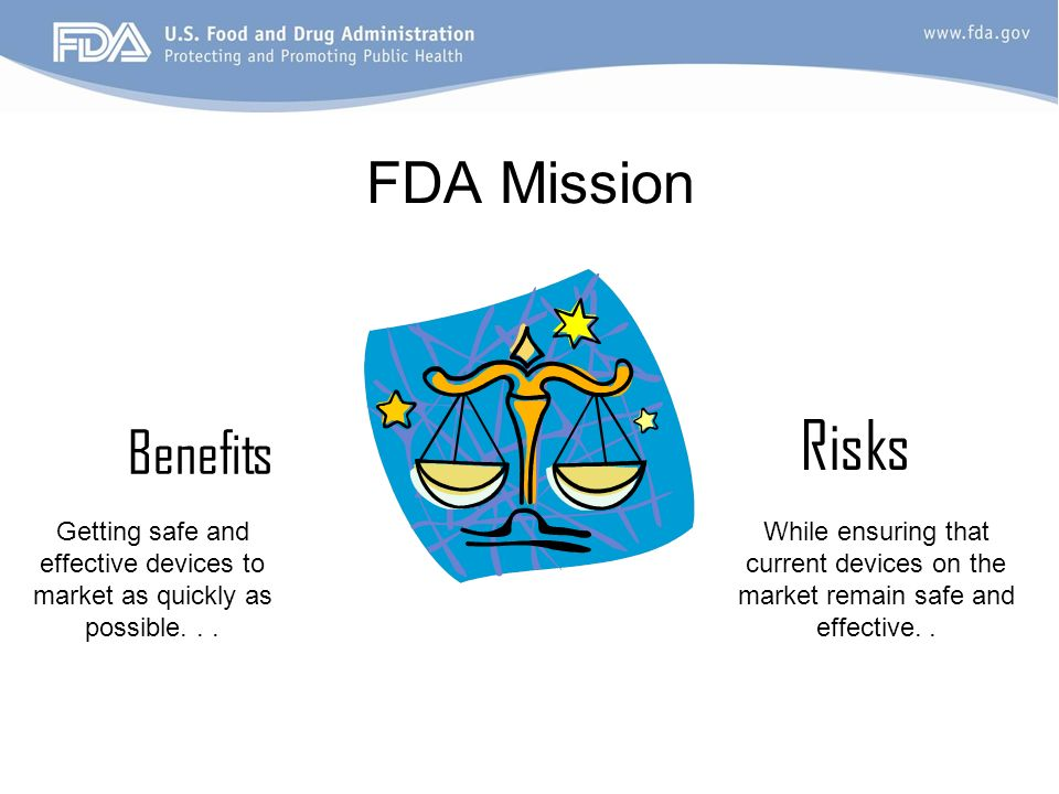 Risks FDA Mission Benefits