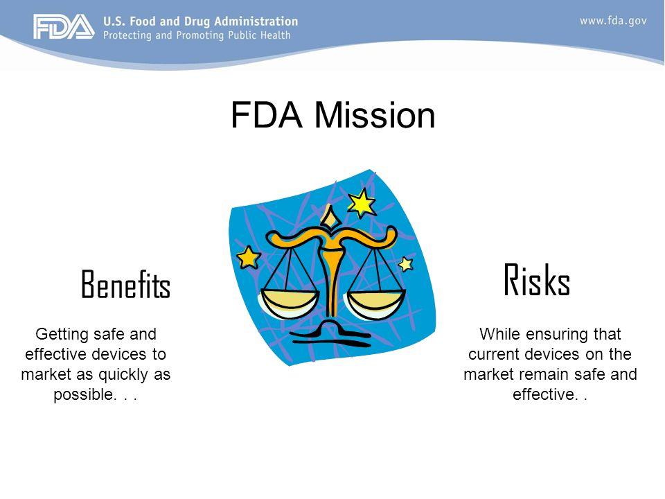 Risks FDA Mission Benefits
