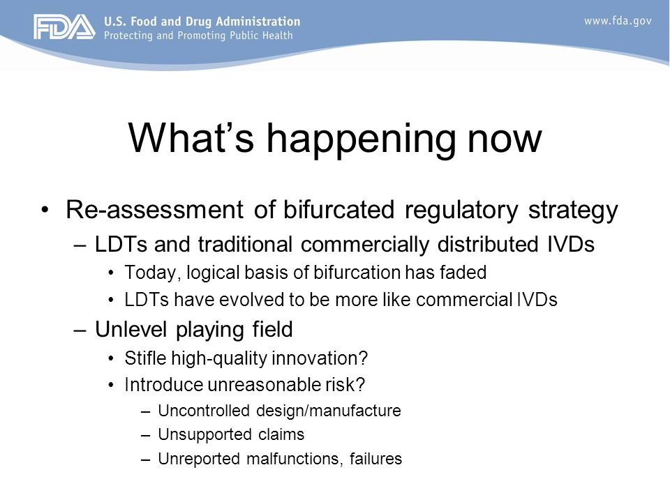What's happening now Re-assessment of bifurcated regulatory strategy