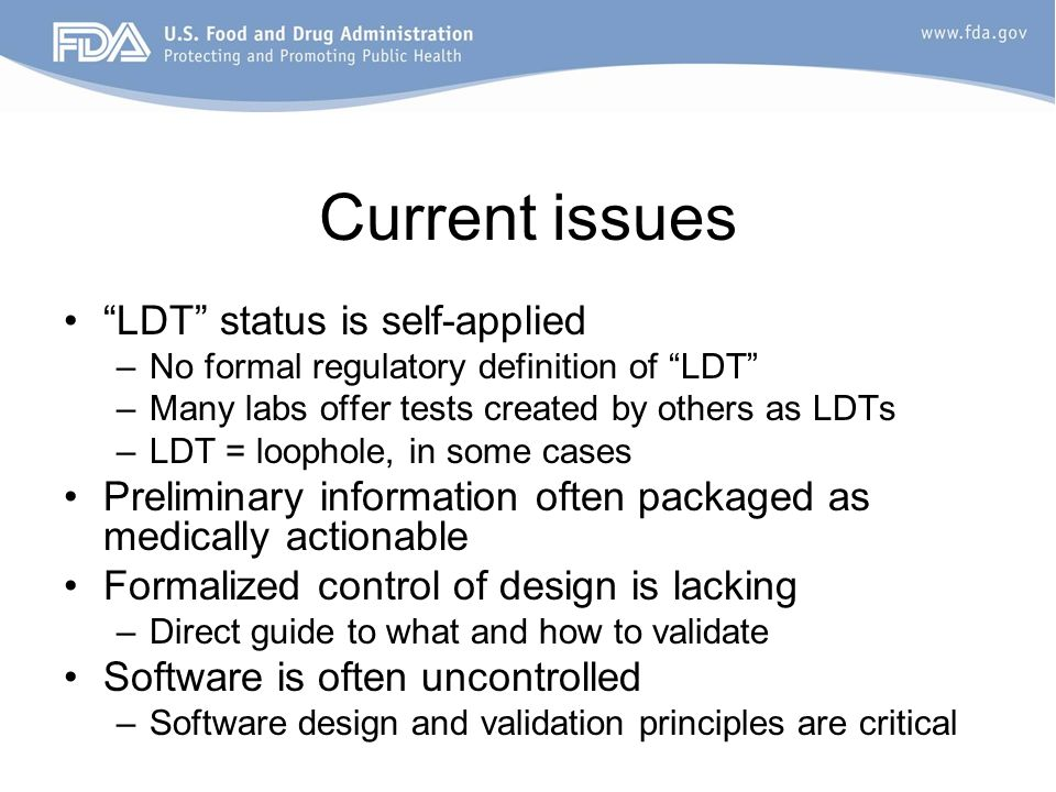 Current issues LDT status is self-applied