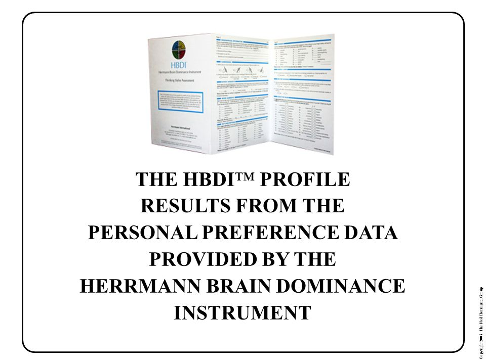 PERSONAL PREFERENCE DATA HERRMANN BRAIN DOMINANCE INSTRUMENT