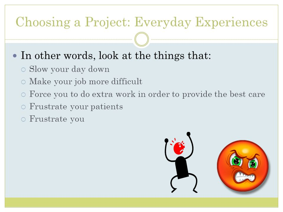 Choosing a Project: Everyday Experiences