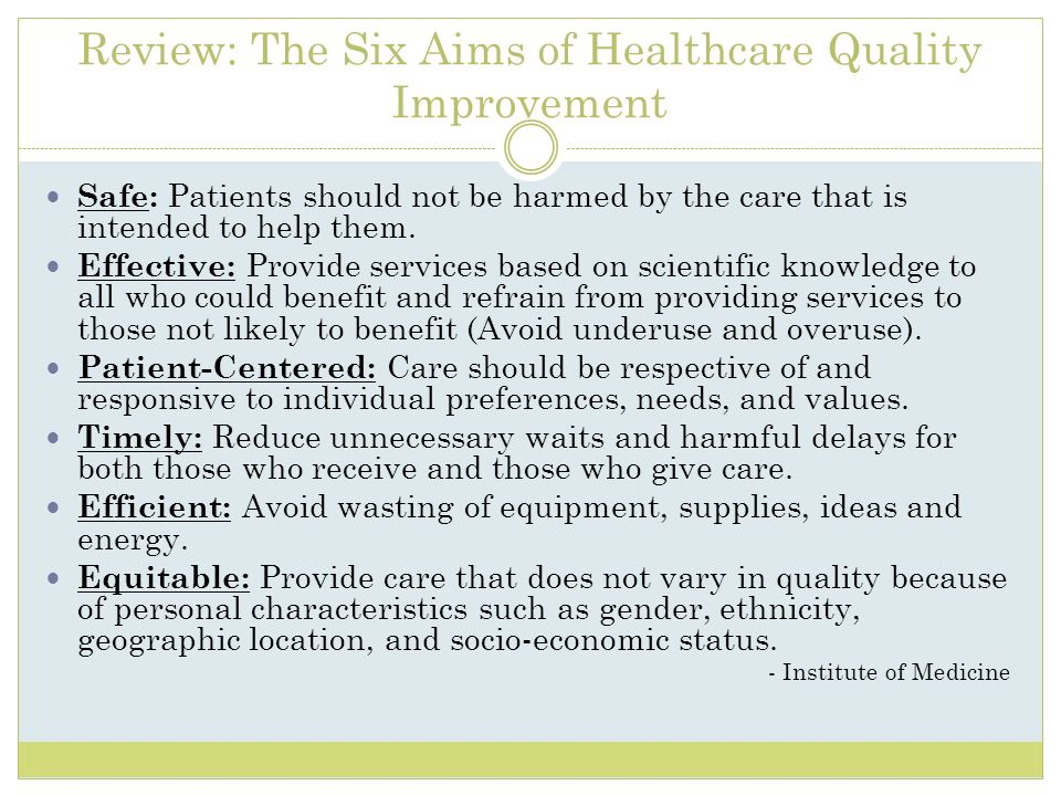 Review: The Six Aims of Healthcare Quality Improvement