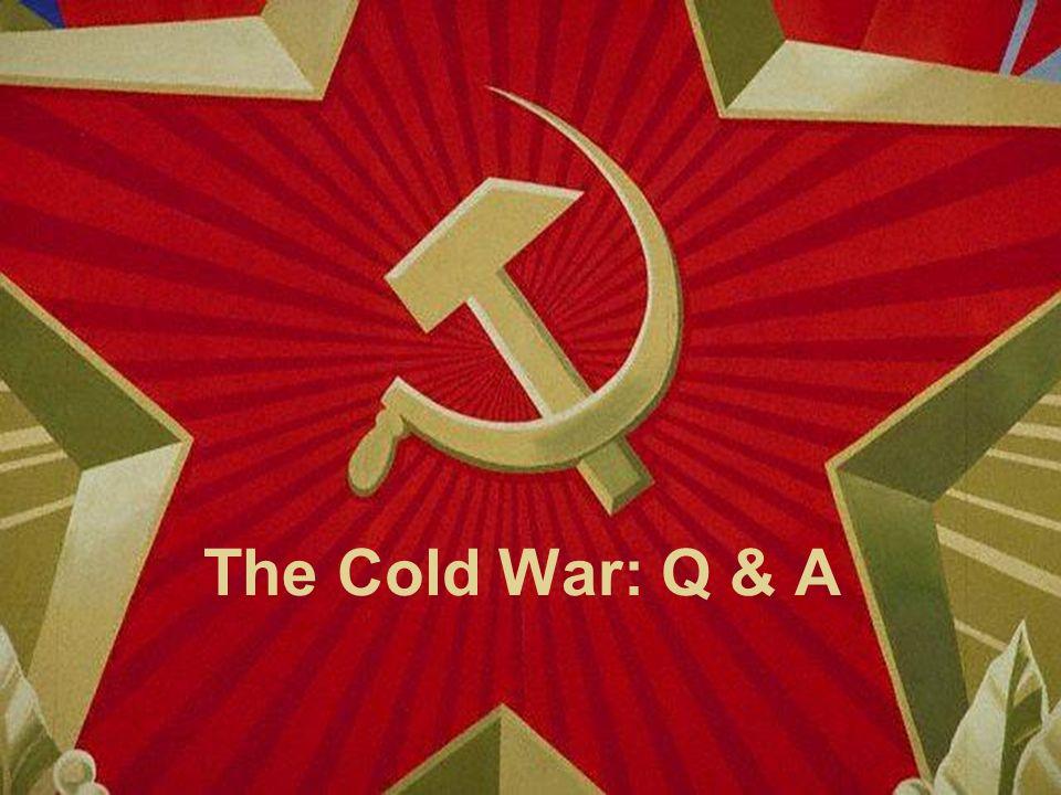 The Cold War: Q & A