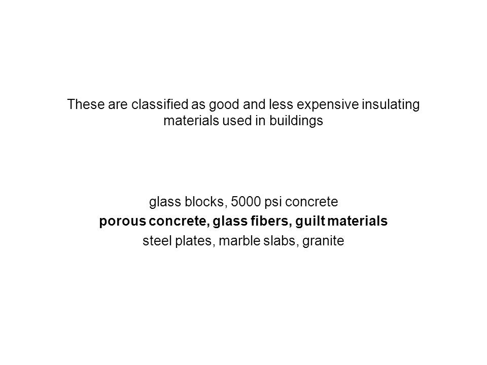 porous concrete, glass fibers, guilt materials