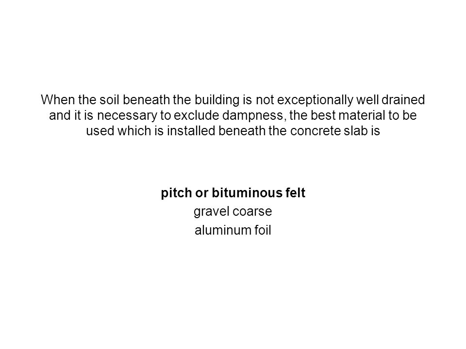 pitch or bituminous felt