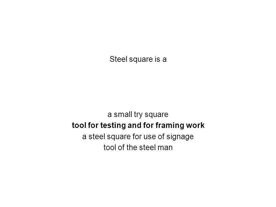 tool for testing and for framing work