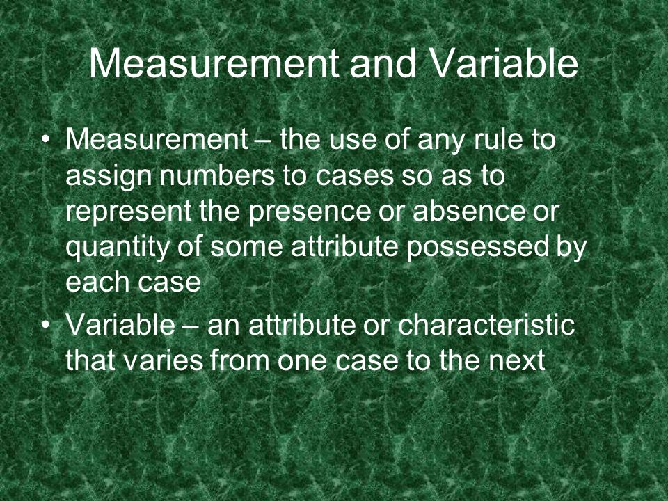 Measurement and Variable