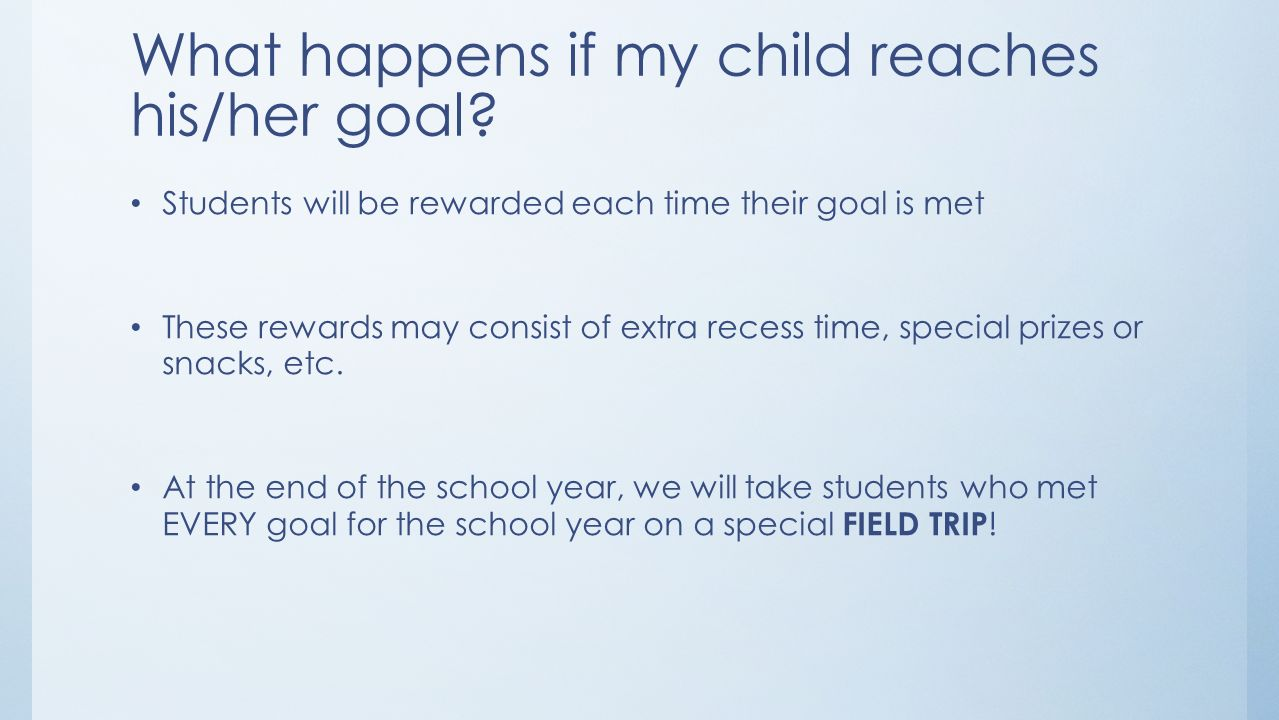 What happens if my child reaches his/her goal