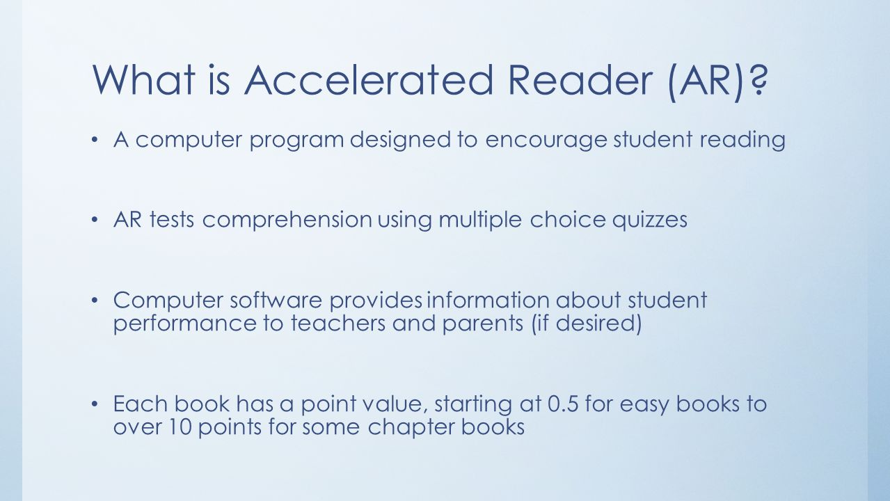 What is Accelerated Reader (AR)