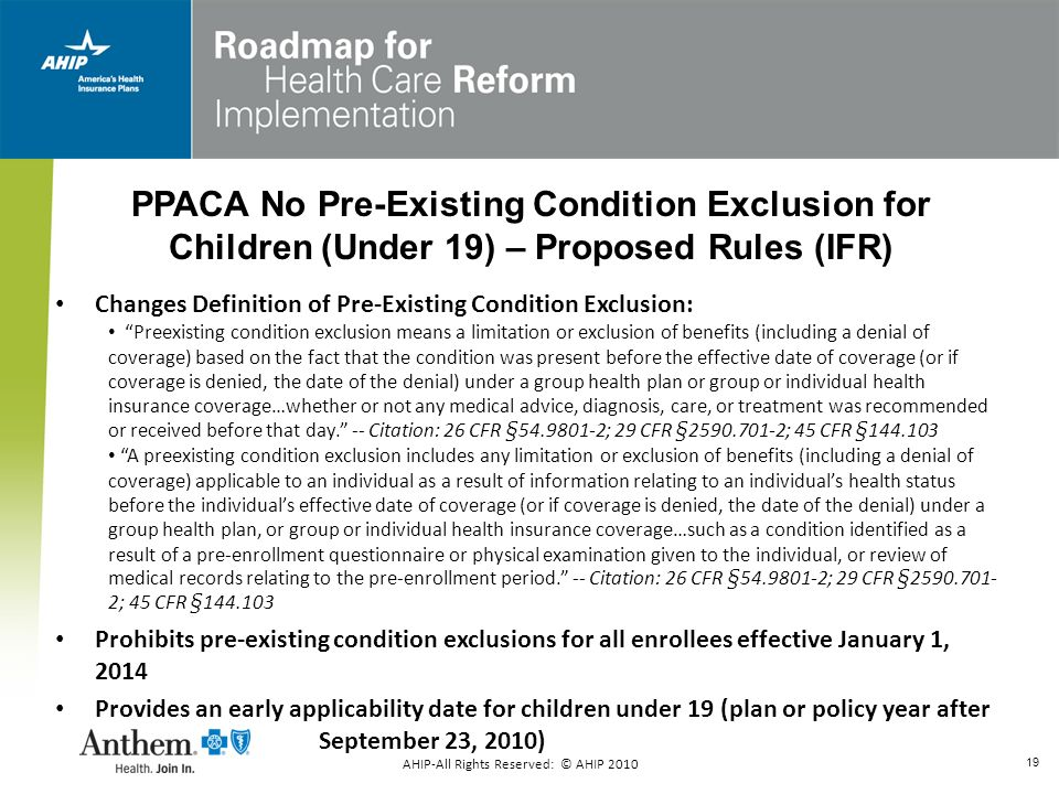 PPACA No Pre-Existing Condition Exclusion for