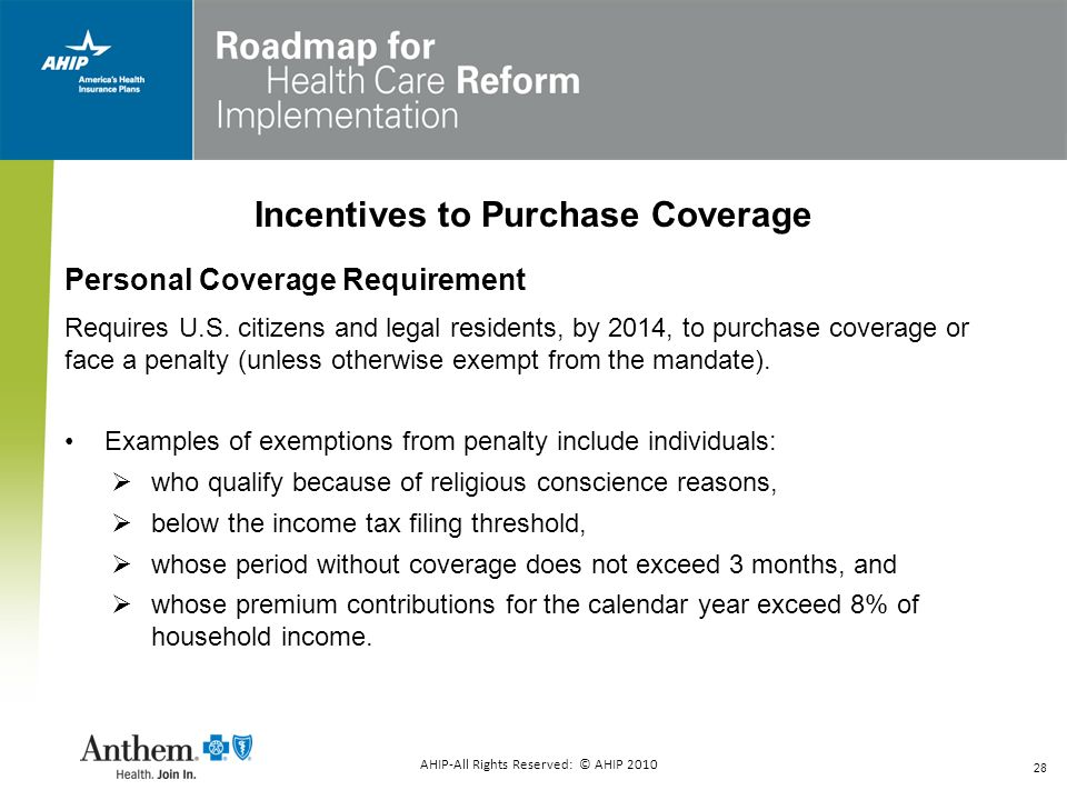 Incentives to Purchase Coverage