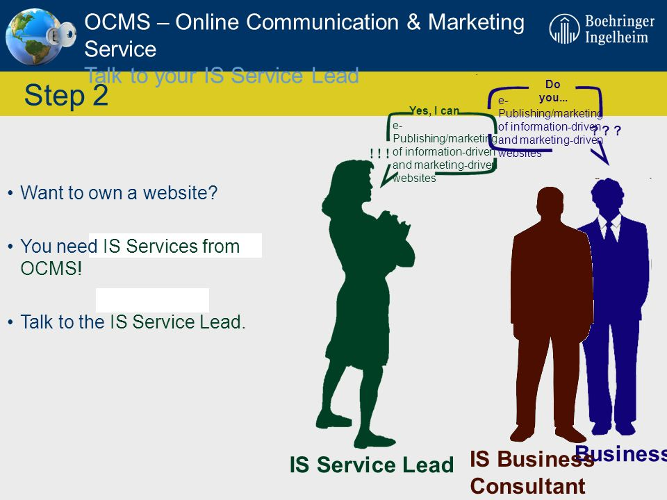 OCMS – Online Communication & Marketing Service Talk to your IS Service Lead
