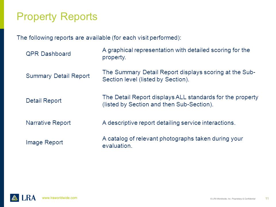 Property Reports The following reports are available (for each visit performed): QPR Dashboard.