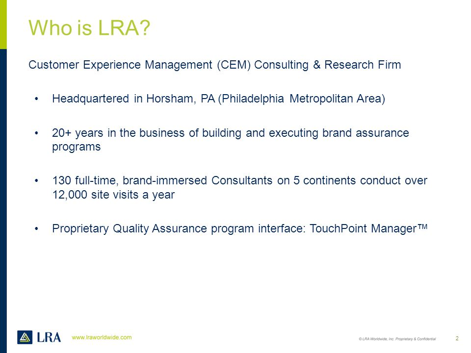Who is LRA Customer Experience Management (CEM) Consulting & Research Firm. Headquartered in Horsham, PA (Philadelphia Metropolitan Area)