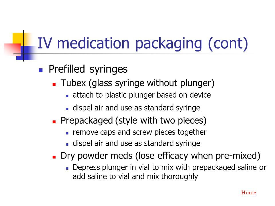 IV medication packaging (cont)