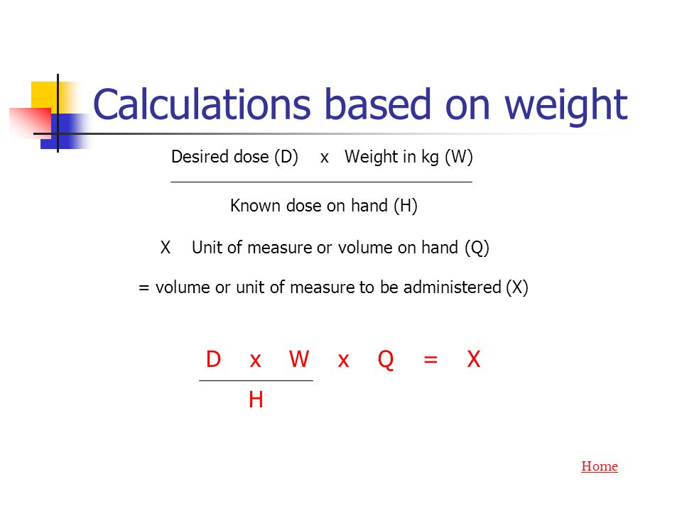 Calculations based on weight