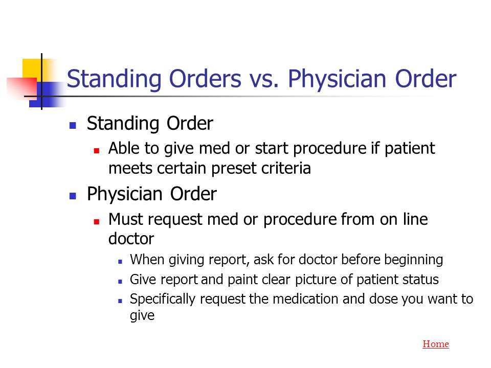 Standing Orders vs. Physician Order