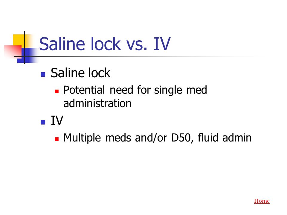 Saline lock vs. IV Saline lock IV