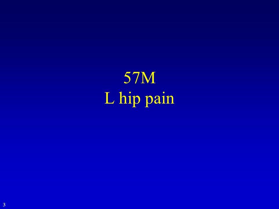 57M L hip pain 3