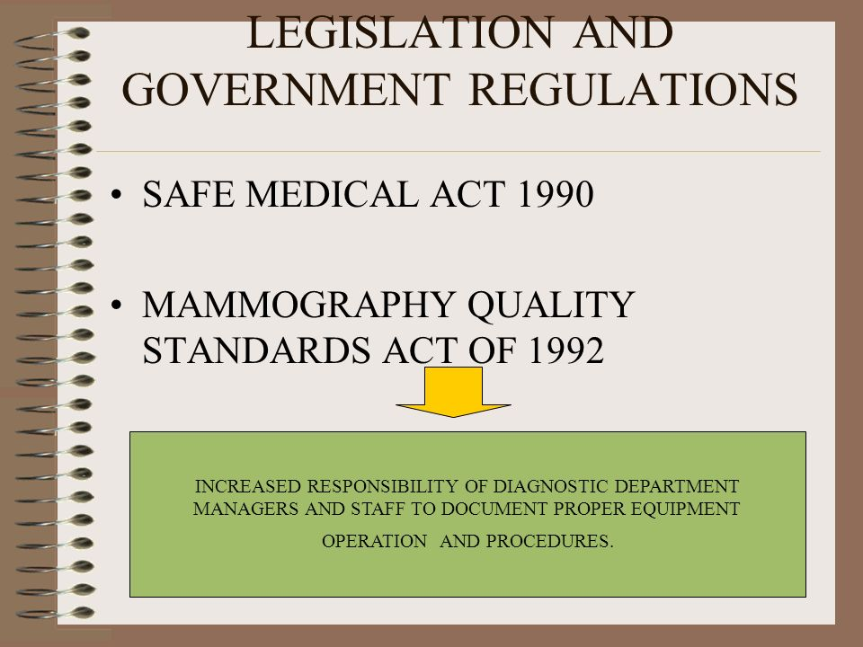 LEGISLATION AND GOVERNMENT REGULATIONS