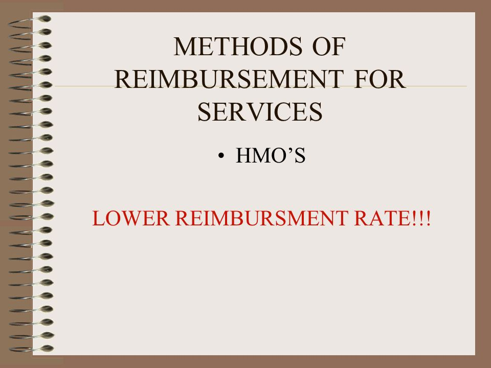 METHODS OF REIMBURSEMENT FOR SERVICES