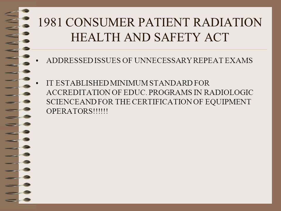 1981 CONSUMER PATIENT RADIATION HEALTH AND SAFETY ACT