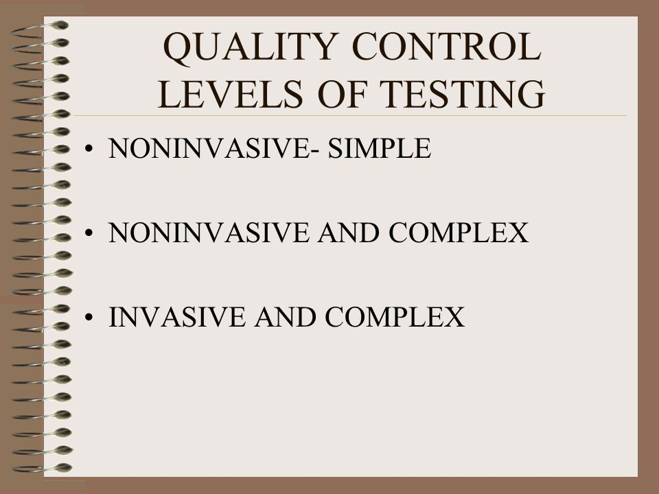 QUALITY CONTROL LEVELS OF TESTING