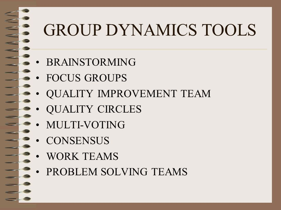 GROUP DYNAMICS TOOLS BRAINSTORMING FOCUS GROUPS