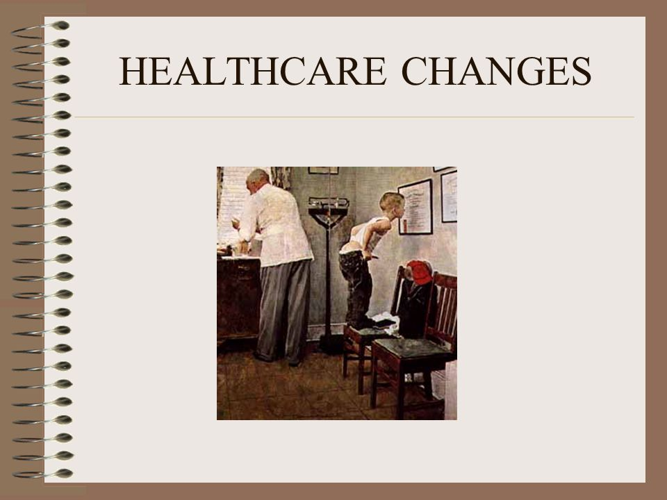 HEALTHCARE CHANGES