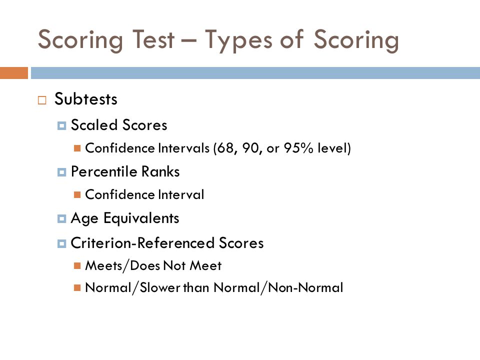 Scoring Test – Types of Scoring