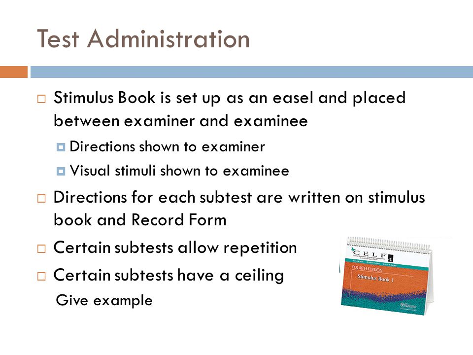 Test Administration Stimulus Book is set up as an easel and placed between examiner and examinee. Directions shown to examiner.
