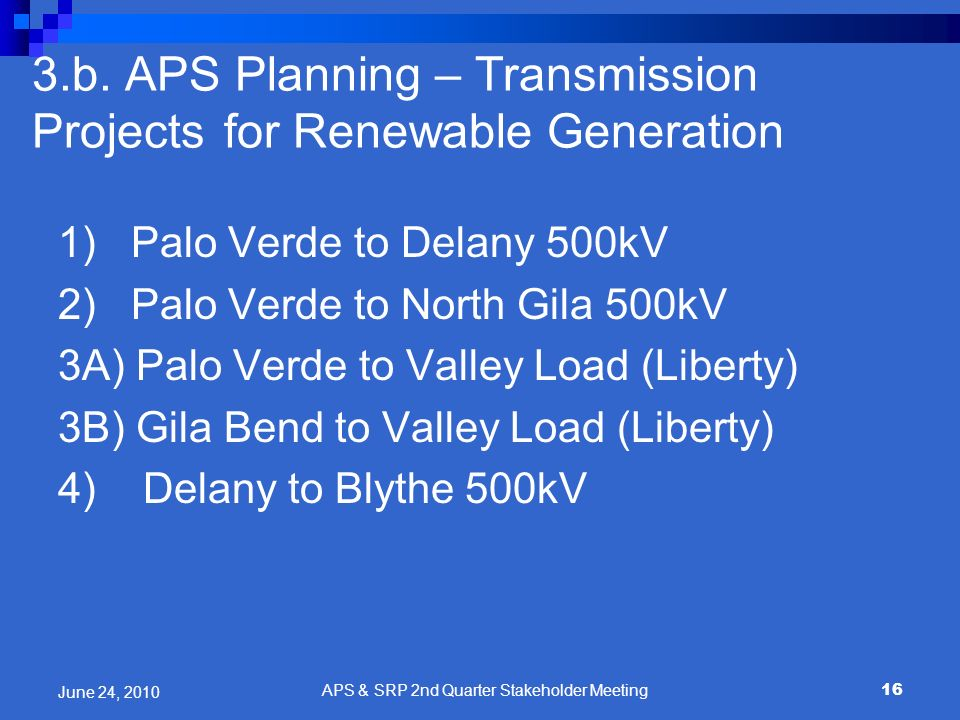 3.b. APS Planning – Transmission Projects for Renewable Generation
