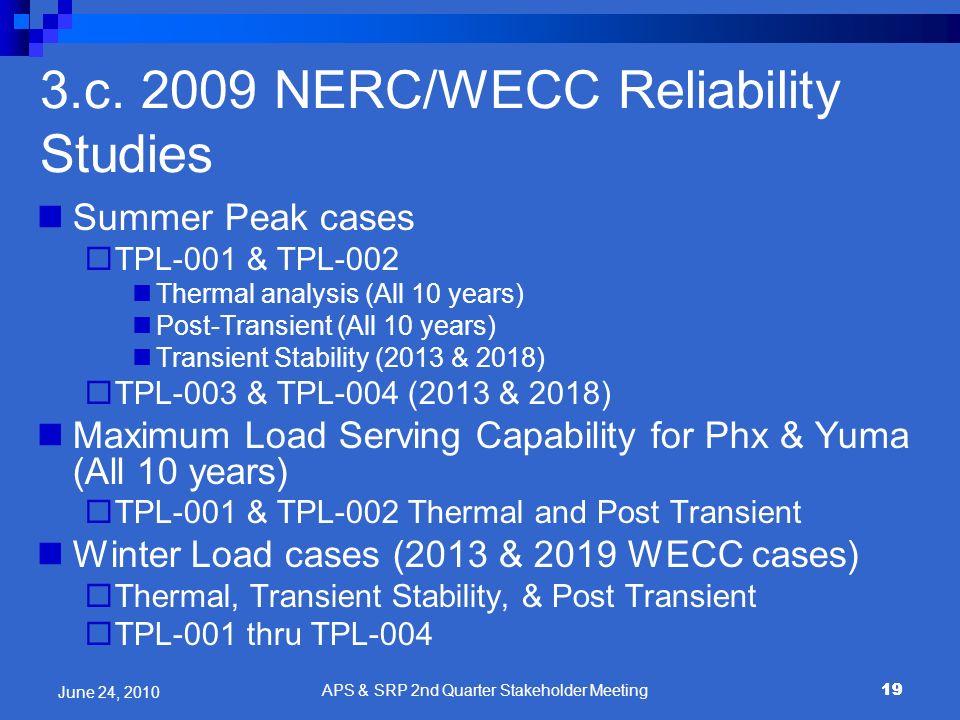 3.c. 2009 NERC/WECC Reliability Studies