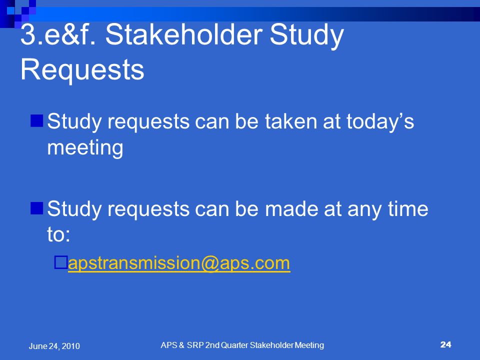 3.e&f. Stakeholder Study Requests