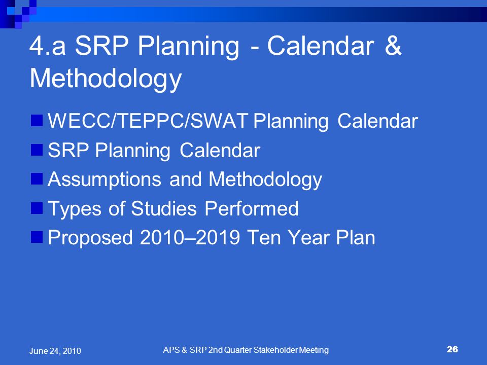 4.a SRP Planning - Calendar & Methodology