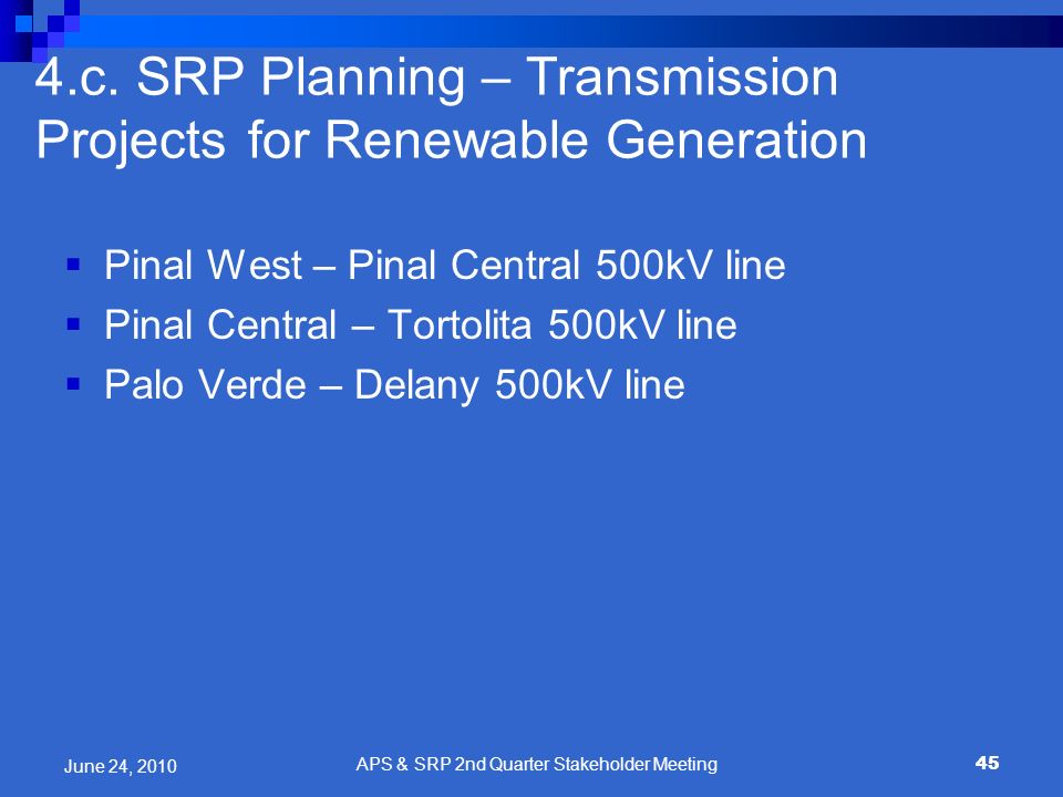 4.c. SRP Planning – Transmission Projects for Renewable Generation