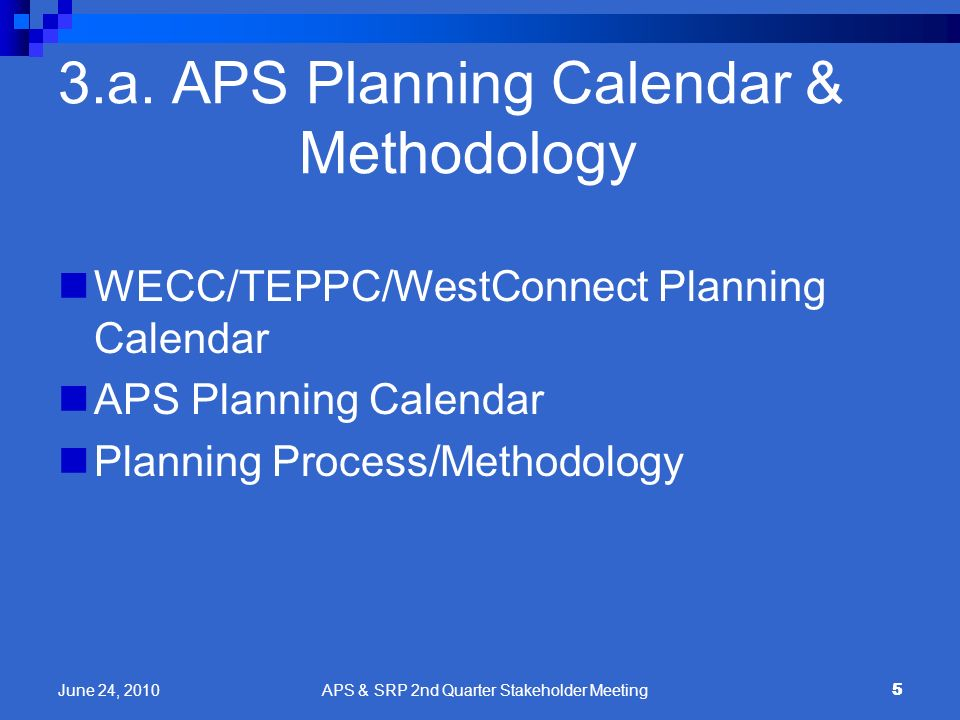 3.a. APS Planning Calendar & Methodology