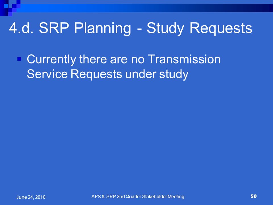 4.d. SRP Planning - Study Requests