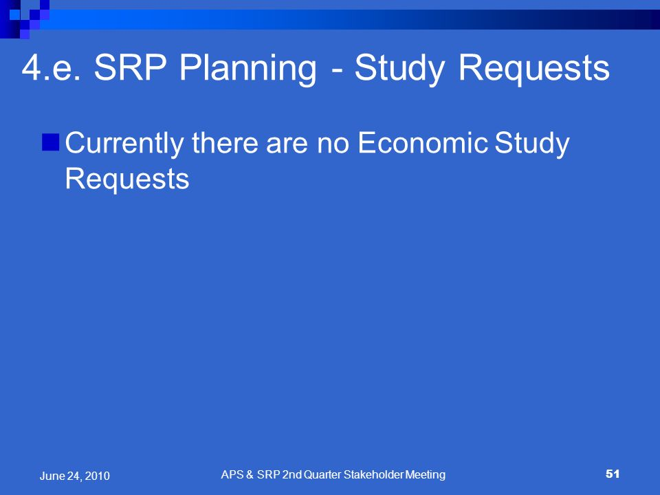 4.e. SRP Planning - Study Requests
