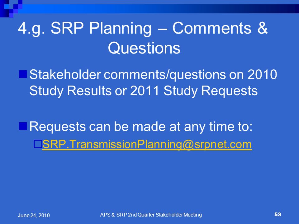 4.g. SRP Planning – Comments & Questions