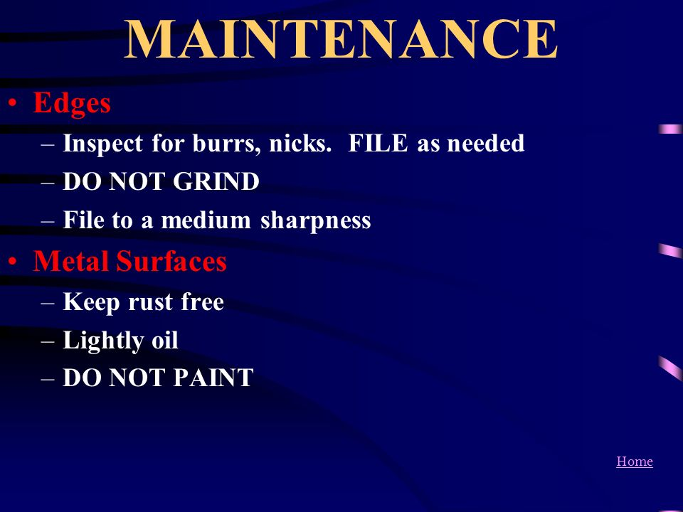 MAINTENANCE Edges Metal Surfaces