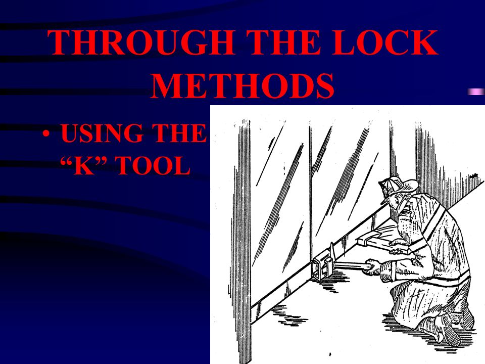 THROUGH THE LOCK METHODS