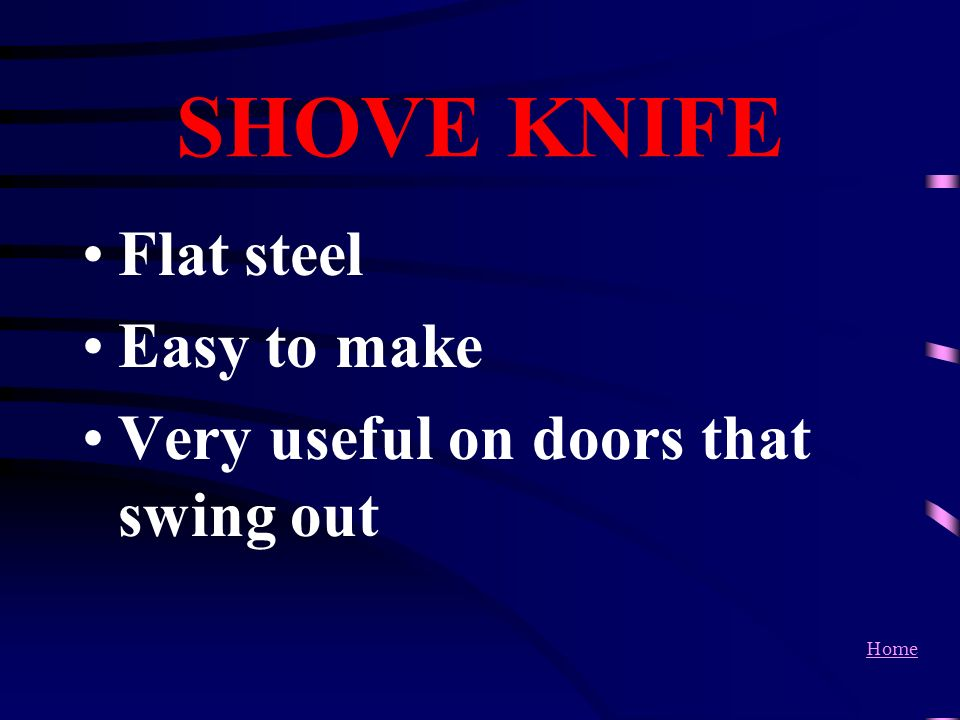 SHOVE KNIFE Flat steel Easy to make