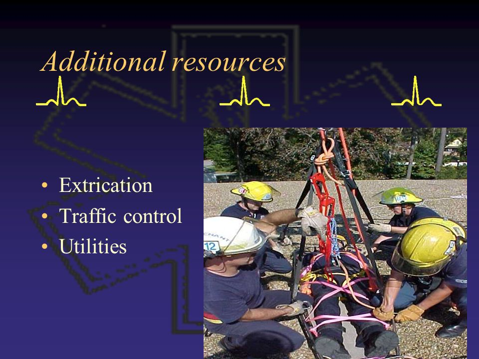 Additional resources Extrication Traffic control Utilities